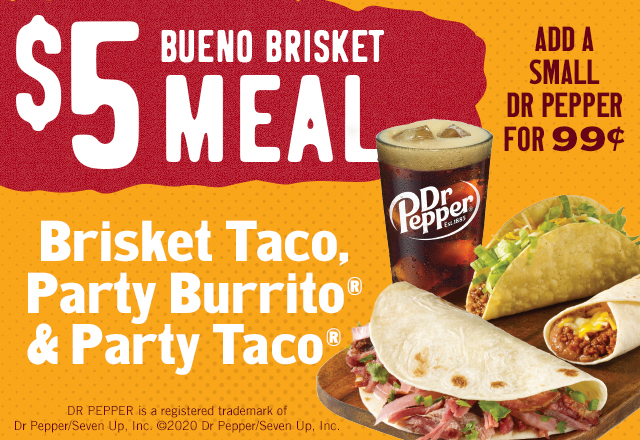 Make it a Bueno Brisket meal for just $5